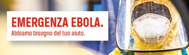 EMERGENZA EBOLA: abbiamo bisogno del tuo aiuto