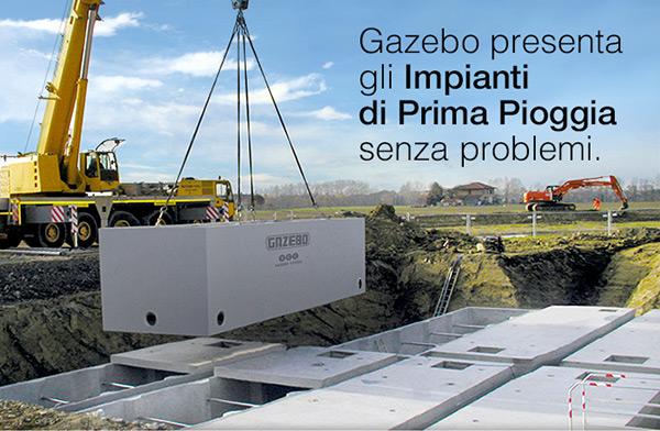 Gazebo presenta gli Impianti di Prima Pioggia senza problemi