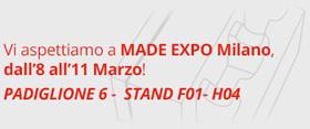 Vi aspettiamo a MADE EXPO Milano, dall'8 all'11 Marzo! PADIGLIONE 6 - STAND F01 - H04