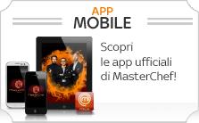 APP MOBILE - Scopri le app ufficiali di MasterChef!