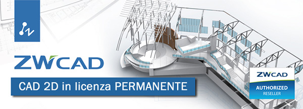 ZWCad - CAD 2D in licenza permanente